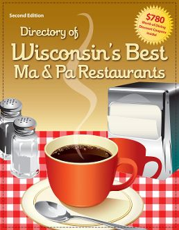 Directory Of Wisconsin S Best Ma Pa Restaurants 2nd Edition