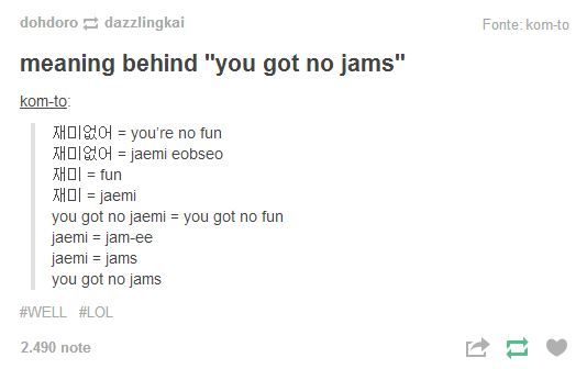 You Got No Jams Meaning For A R M Y That S New Korean Words Learning Bts Funny Bts Memes
