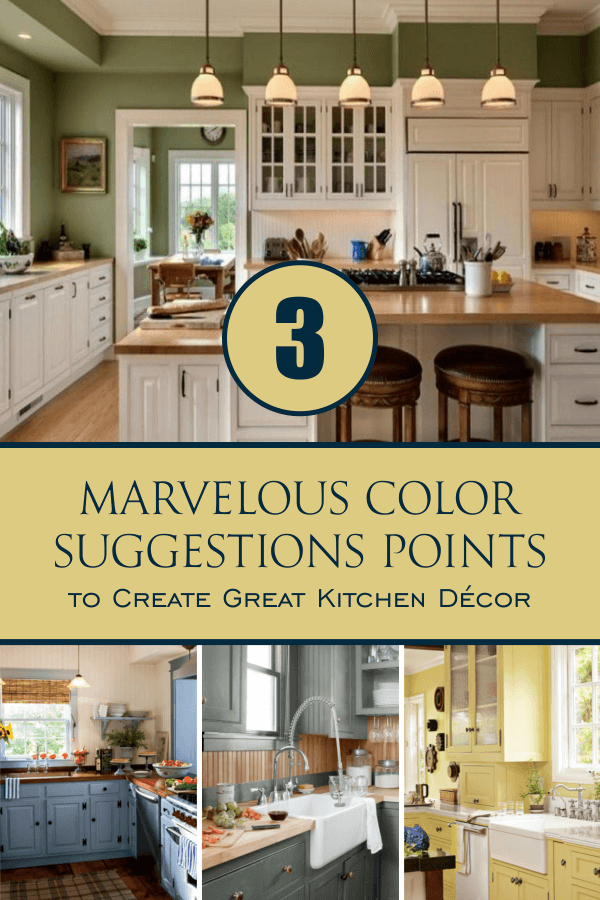 3 Marvelous Color Suggestions Points to Create Great Kitchen ...