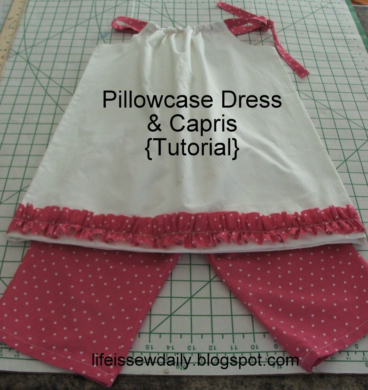 Life is sew daily pillowcase dress matching capris tutorial life is sew daily pillowcase dress matching capris tutorial jeuxipadfo Choice Image