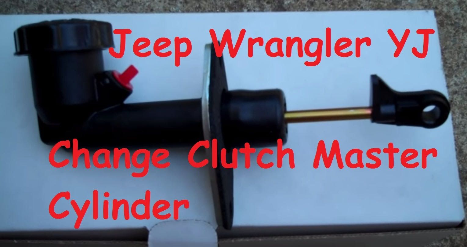 Jeep Wrangler Clutch Master Cylinder Change Out Jeep Wrangler Yj