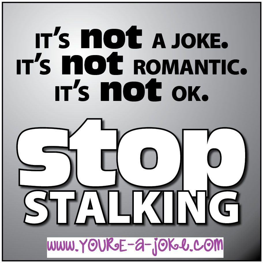 Stalking Quotes Funny Stalking Quotesquotesgramquotesgram  Quotes