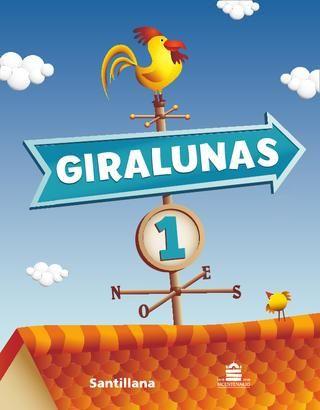 Giralunas 1  Páginas del libro Giralunas 1 - Novedad Santillana 2010.
