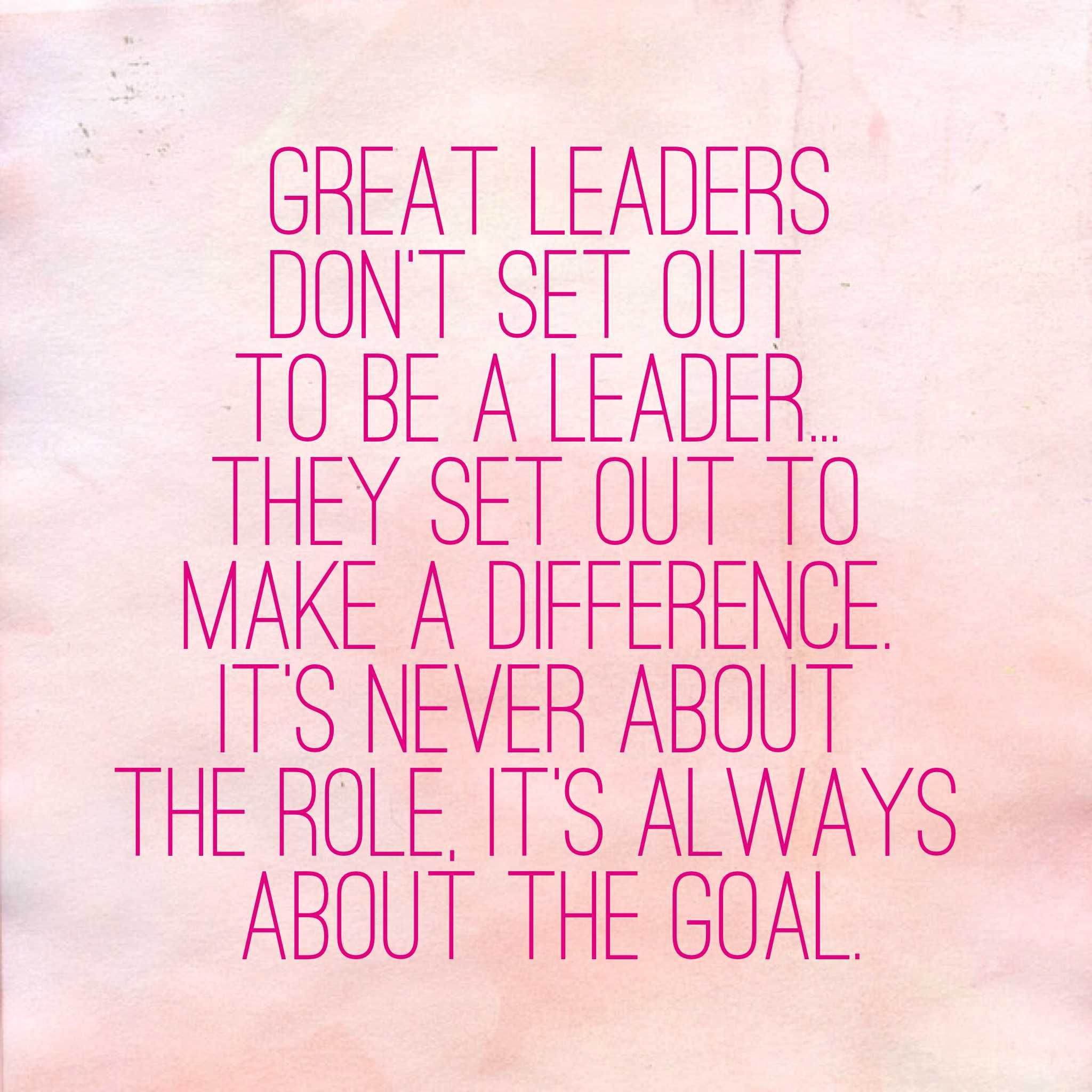 Inspire Inspirational Quotes On Leadership: Always… #Leadership Inspiration From #OLNinc