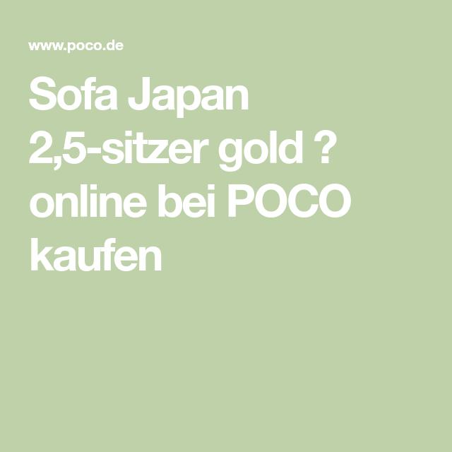 Sofa Japan 3 Sitzer Gold Online Bei Poco Kaufen Wolle Kaufen Japan Sofa