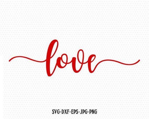 Download Love Valentine SVG, Valentines Day SVG, Love SVG, CriCut ...