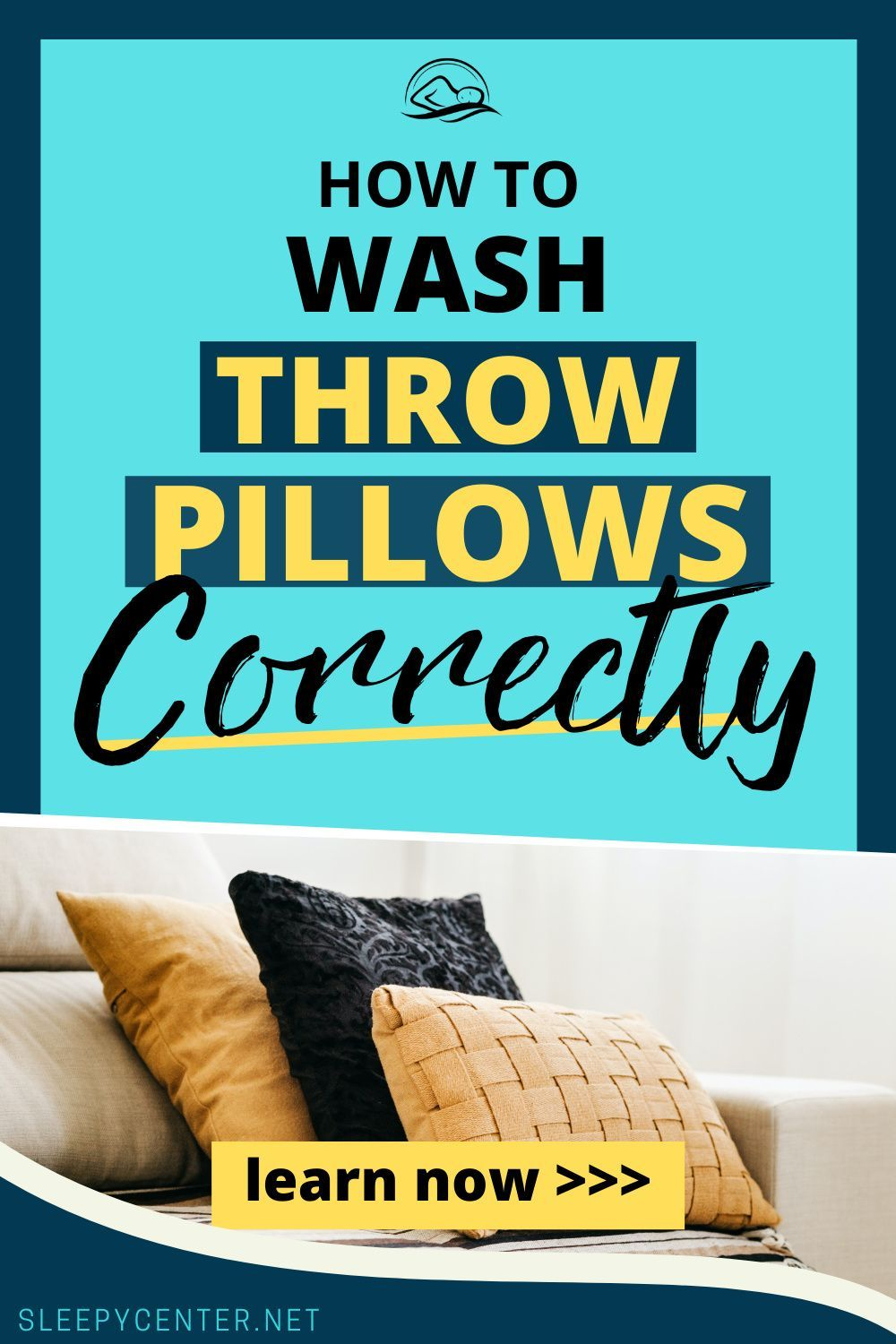 Wash Your Throw Pillows Correctly With These Easy Step By Step Guide How To Wash Throw Pillows Throw Pillows Pillows