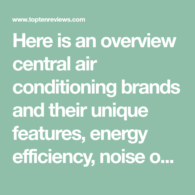 Central Air Conditioner Ratings And Reviews >> Best Central Air Conditioner 2019 Brand Reviews And Ratings Hvac