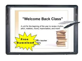 Music with Mrs. Dennis: Flipchart Download: Welcome Back Class