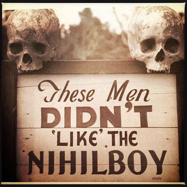You've been warned. #nihilboy