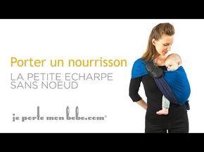 Vidéos tutos La Petite Echarpe Sans Noeud     Porte Bébé   Echarpe de  Portage   776f6b0946e