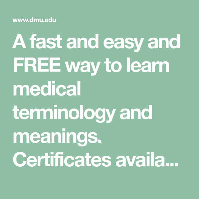 a fast and easy and free way to learn medical terminology and ...