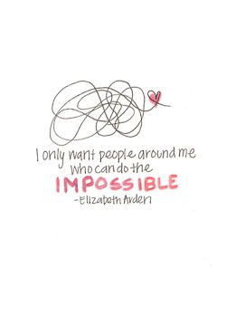 be impossible!