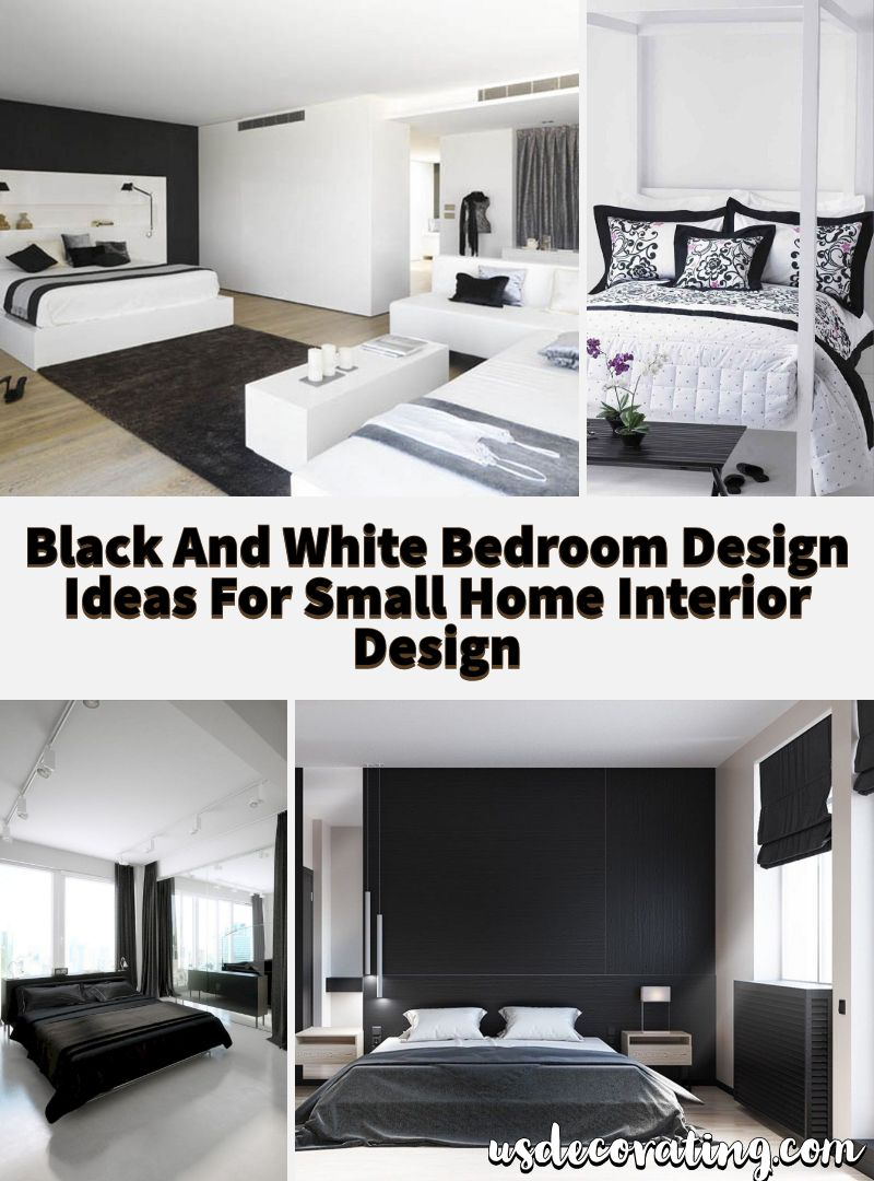 17 Black And White Bedroom Design Ideas For Small Home Interior Design White Bedroom Design Small House Interior Design Home Interior Design