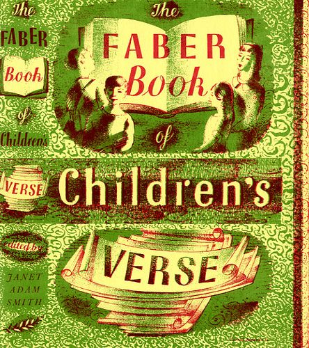The Faber Book of Children's Verse compiled by Janet Adam Smith by Faber Books, via Flickr