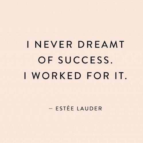 I never dreamt of success