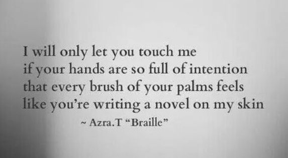 Quotes That Touched Me In 2013: I Will Only Let You Touch Me If… I Will Only Let You Touch