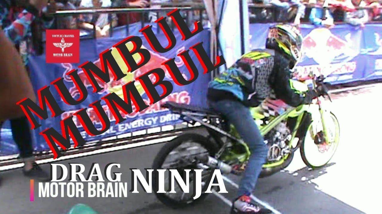 Wih Keren Drag Ninja Sampai Mumbul Mumbul Video Drag Bike