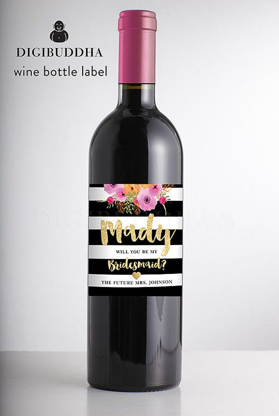 WINE LABEL Funny Friend Novelty PERSONALISED WILL YOU BE MY BRIDESMAID