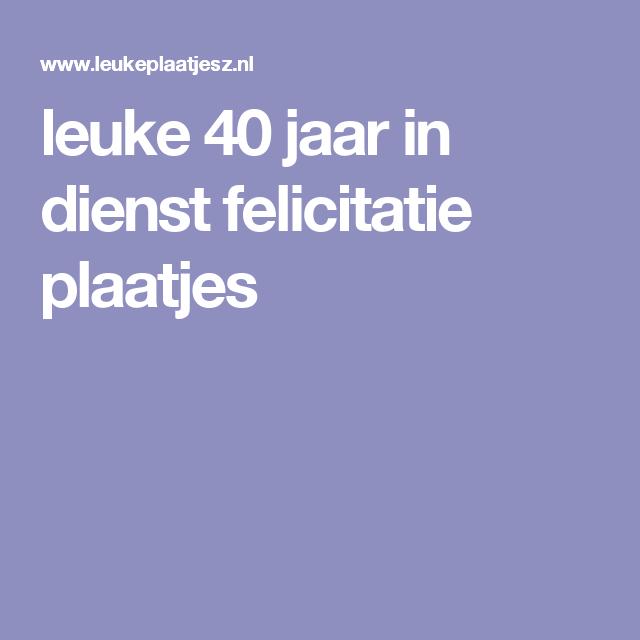 Gedicht Jubileum 40 Jaar In Dienst