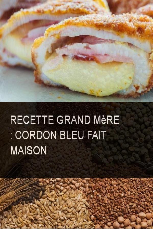 Recette Grand mère : Cordon Bleu Fait Maison #Ble #Maison #Recette #Grandmere #Faitmaison ...