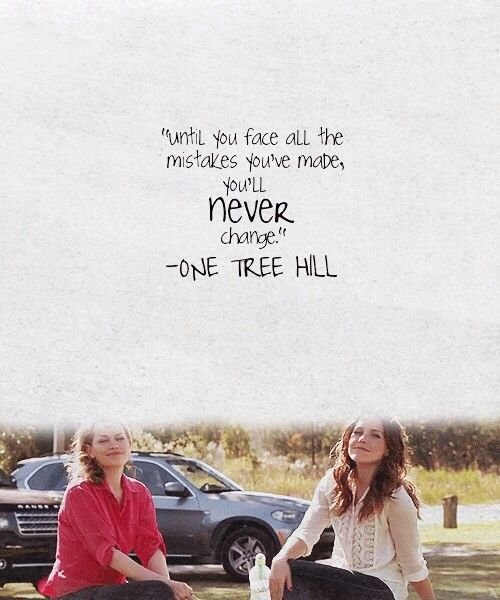 One Tree Hill   Brooke Davis (Sophia Bush) U0026 Haley James Scott (Bethany Joy  Lenz) Quote