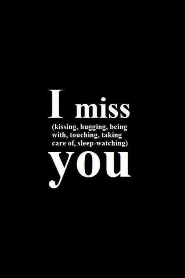 I Miss Kissing Hugging Being With You Long Distance Love