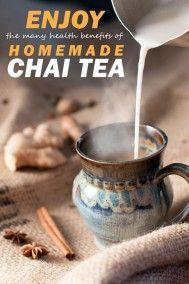 Enjoy chai tea or a homemade chai latte and unlock the the health benefits of tea