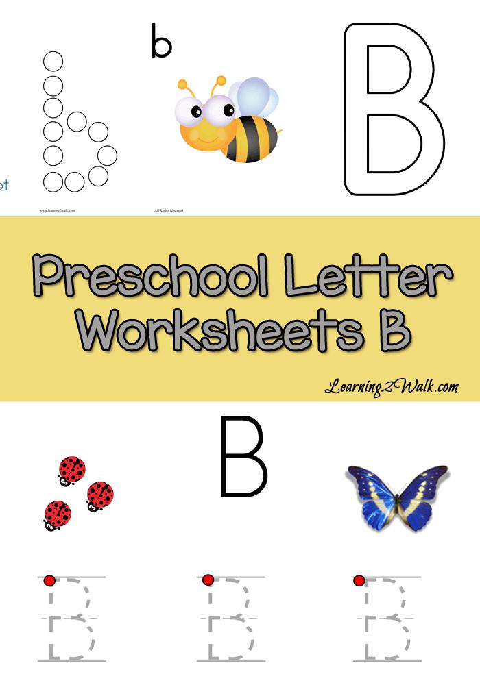 Free Preschool Letter B Worksheets - Learning 2 Walk ...