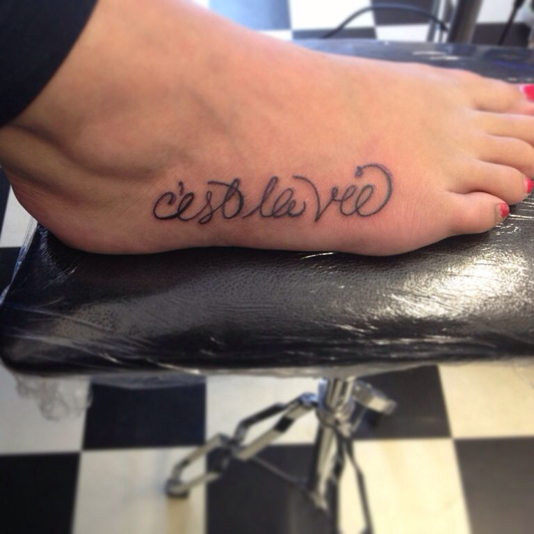 French Tattoo Ideas: French Quote Tattoo On My Foot