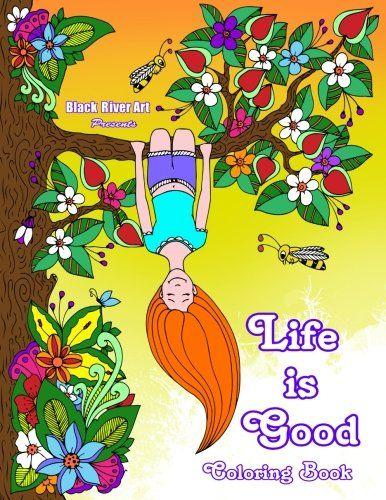 Life Is Good Coloring Book By Karlon Douglas Amazon