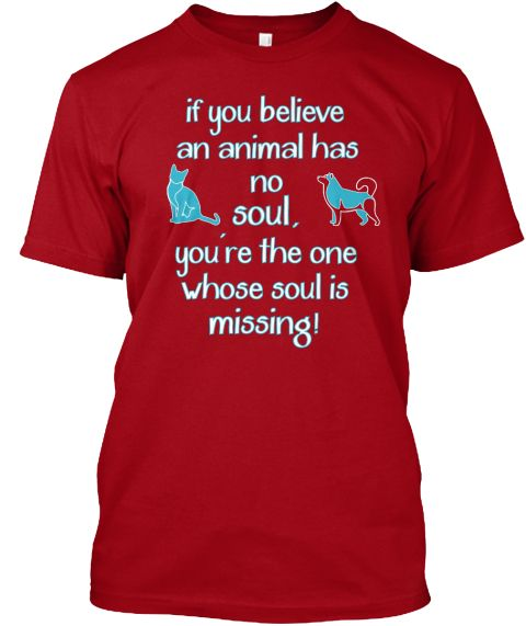 https://teespring.com/animals-have-souls1#pid=2&cid=568&sid=front