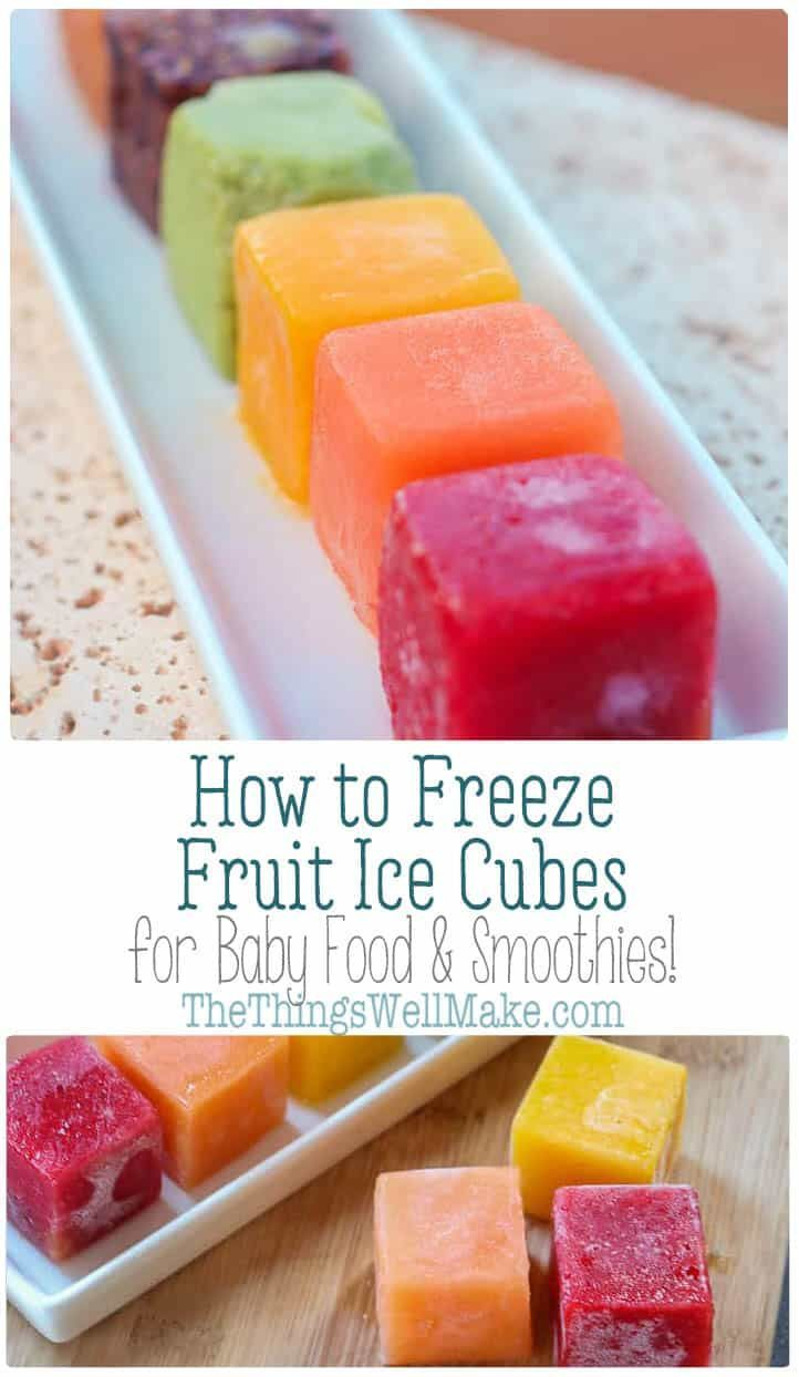 Fruit Ice Cubes: Freezing Fruit for Smoothies or Baby Food
