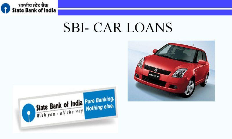 Sbi Car Loan Car Loans Loan Finance