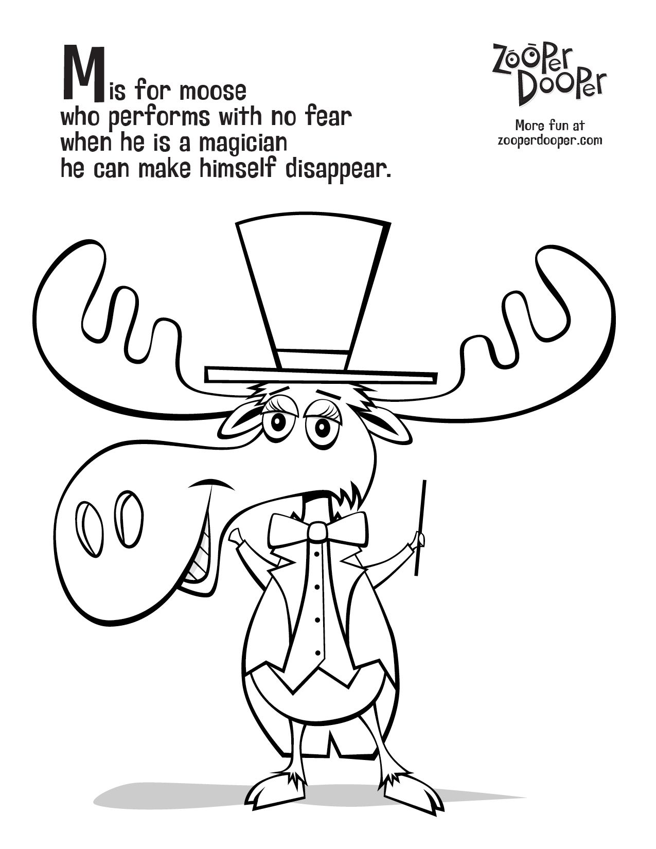 Free Zooper Dooper colouring sheets for kids. Moose. Magician ...
