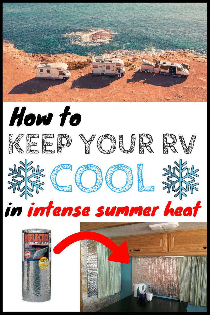 How To Keep Your Rv Cool In Intense Summer Heat Beyond The Ac