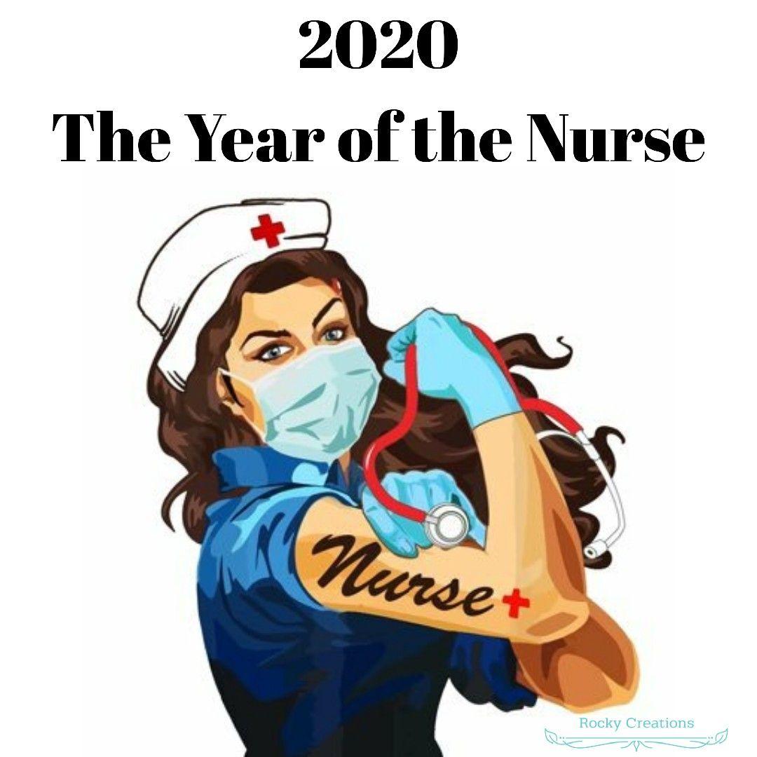 2020 The Year Of The Nurse Nursing Memes Nurse Girl Power