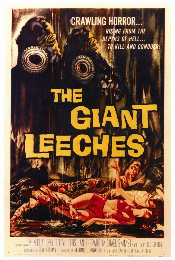 The Giant Leeches 1959 Movie Poster Theatrical Size One Sheet Style A. Available here: http://www.classichorrorposters.com/shop/1950s-horror-movie-posters/the-giant-leeches-1959-movie-poster-theatrical-size-one-sheet-style-a/