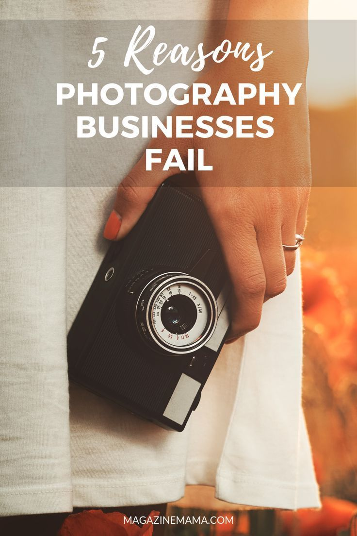 5 Reasons Photography Businesses Fail -