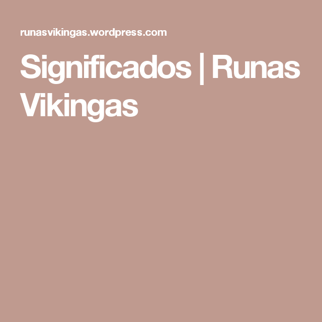 Significados | Runas Vikingas