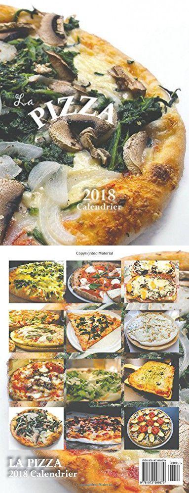 La Pizza 2018 Calendrier (Edition France) (French Edition