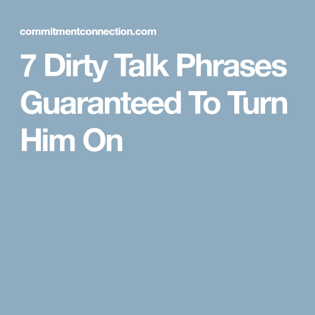 Turn phrases on to him 10 Common