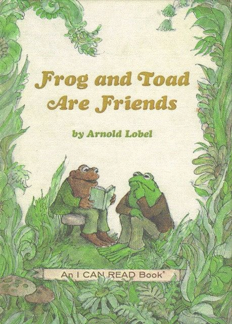 Frog and Toad was the first book you could read all by yourself.
