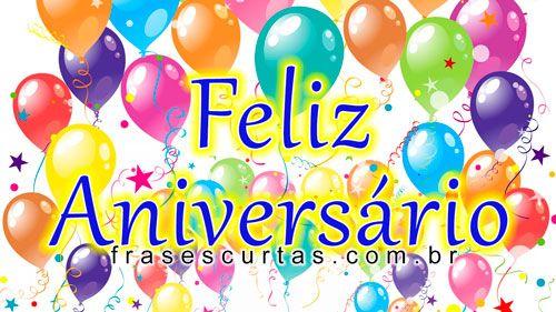 Mensagens De Feliz Aniversário Imagens E Frases De Parabéns