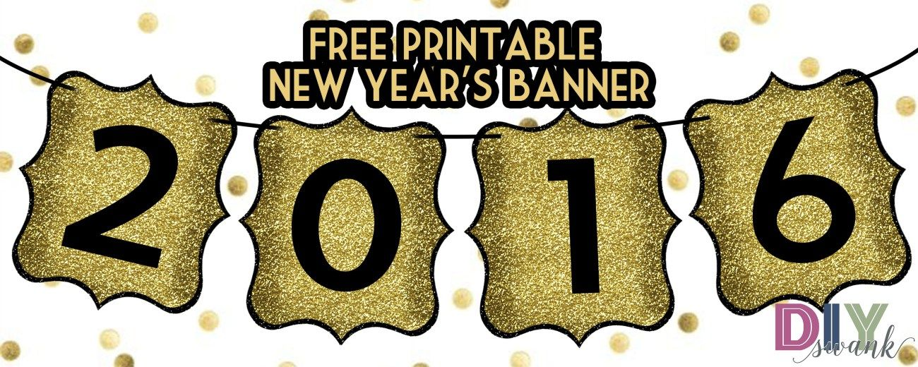 bling int he new year with this happy new year banner free printable two set to choose from gold letters or silver letters printable