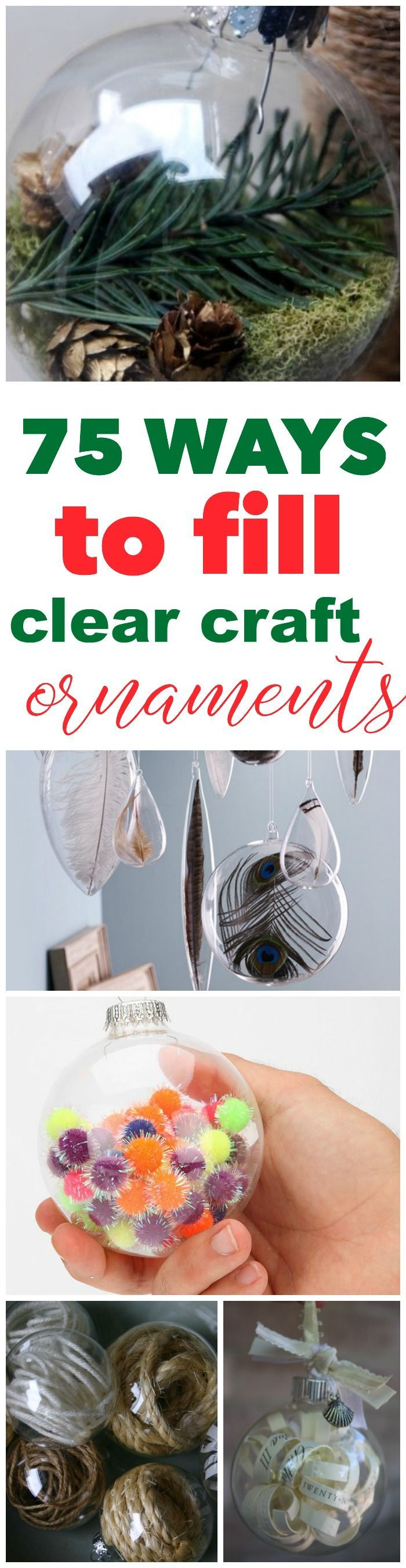 75 ways to fill clear glass ornaments   homemade christmas ornaments   refunk my junk christmas