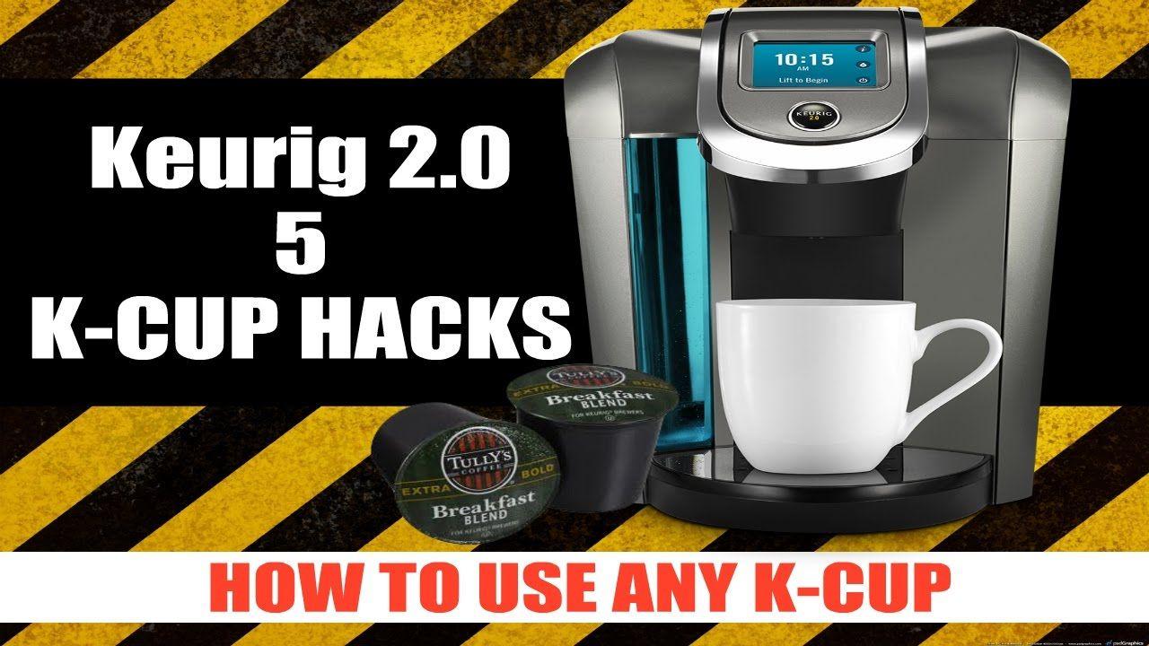 5 keurig 20 kcup hacks youtube keurig hacks k cups
