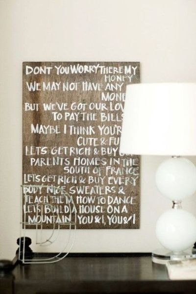 love the idea of painting song lyrics on wood for wall art. \
