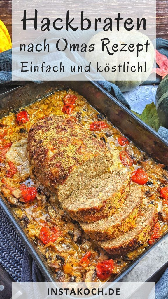 Hackbraten - Nach Omas Rezept - Instakoch.de