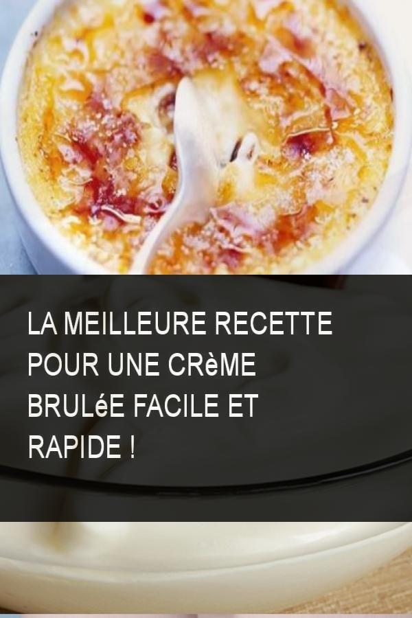 La meilleure recette pour une crème brulée facile et rapide ! #cremebrulée